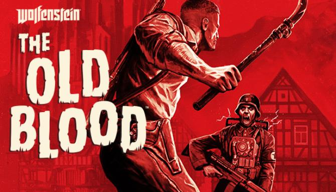 You are currently viewing Wolfenstein: The Old Blood Free Download