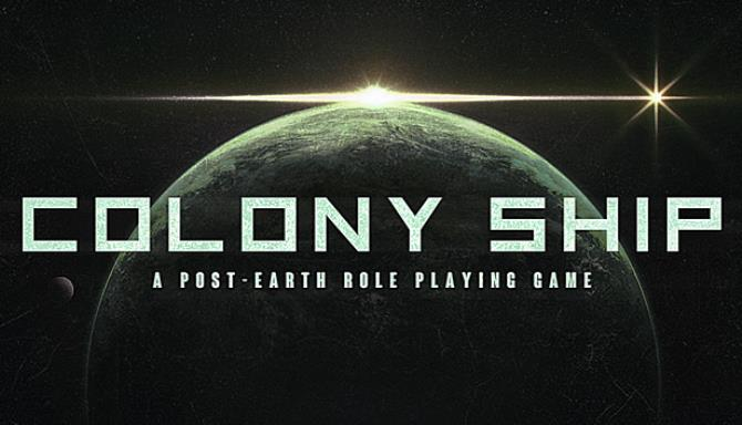 You are currently viewing Colony Ship: A Post-Earth Role Playing Game Free Download