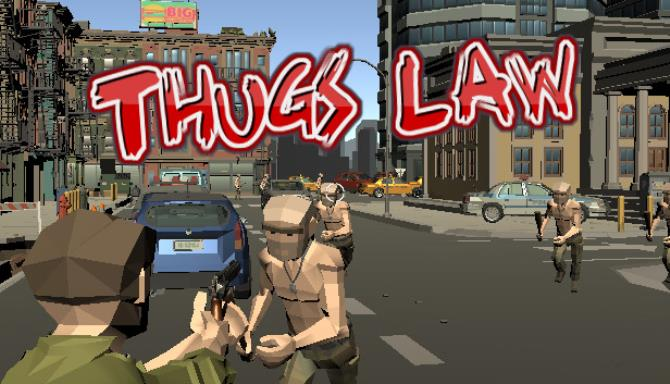 You are currently viewing Thugs Law Free Download