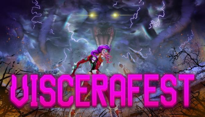 Viscerafest Free Download