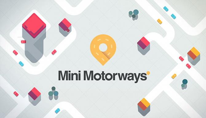 You are currently viewing Mini Motorways Free Download