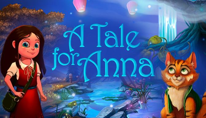 You are currently viewing A Tale for Anna Free Download