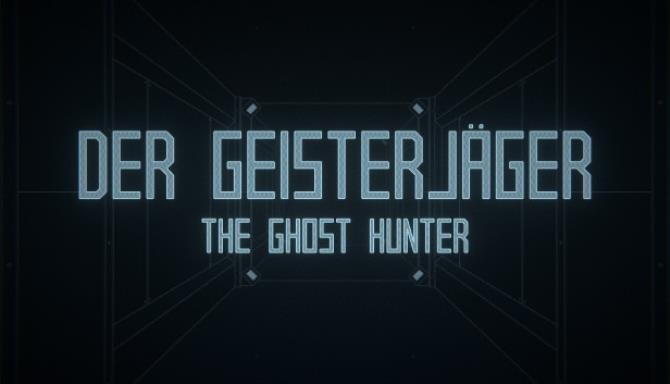 You are currently viewing Der Geisterjäger / The Ghost Hunter Free Download