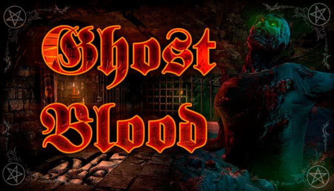 You are currently viewing Ghost blood Free Download