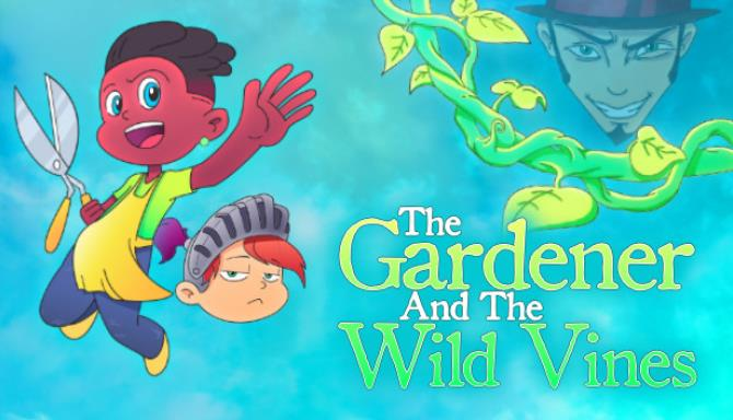 You are currently viewing The Gardener and the Wild Vines Free Download