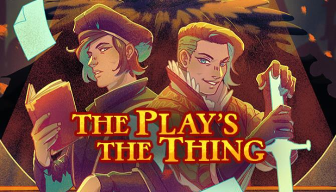 You are currently viewing The Play's the Thing Free Download