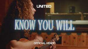 Photo of Download: Hillsong UNITED- Know You Will Mp3 (Video / Lyrics)