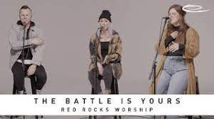 Photo of RED ROCKS WORSHIP – The Battle Is Yours Mp3 (Video / Lyrics)