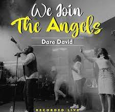 Photo of Download: Dare David – We Join The Angels Mp3 (Video / Lyrics)
