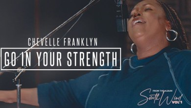 Photo of Download : Chevelle Franklyn – Go In Your Strength Mp3 (Lyrics / Video)