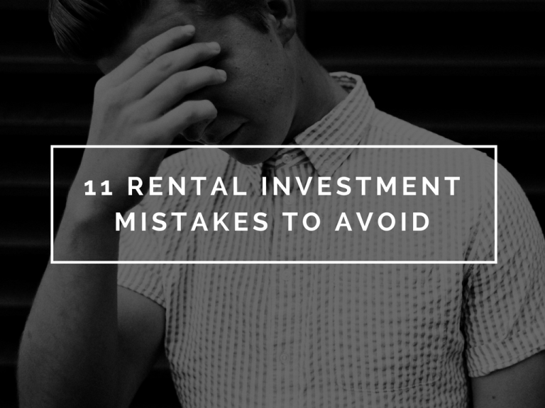 11 Rental Investment Mistakes to Avoid