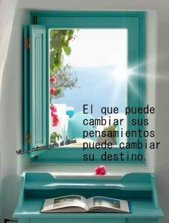 Tu mente puede ser Una ventana abierta al cambio