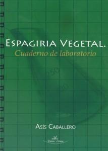 Espagiria Vegetal Cuaderno de laboratorio - Blog Alquimia Operativa