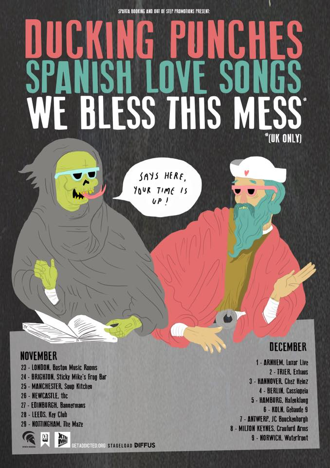 Spanish Love Songs Ducking Punches We Bless this Mess