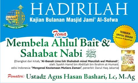 Kajian Bulanan: Membela Ahlul Bait & Sahabat Nabi Shallallahu 'alaihi wasallam