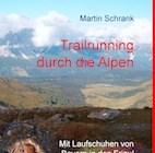 Trailrunning durch die Alpen
