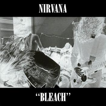 Bleach - Nirvana's debut album