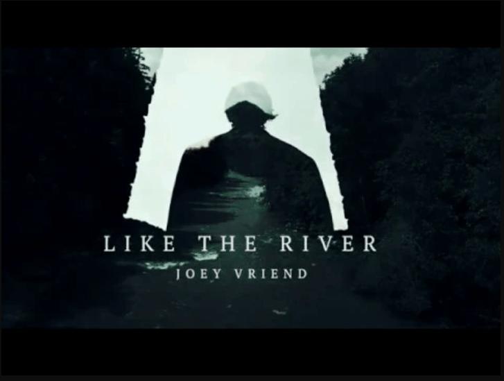 Joey Vriend - Like the River