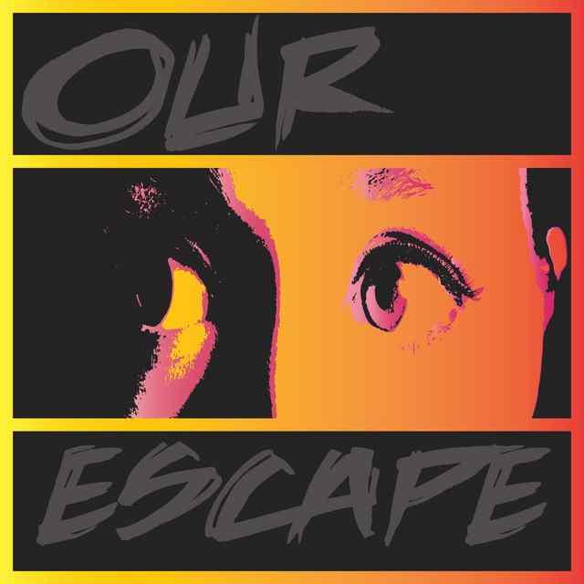 Our Escape - Stolen Desire