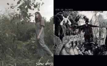 Sin of Saints and Slow Dress reviewed