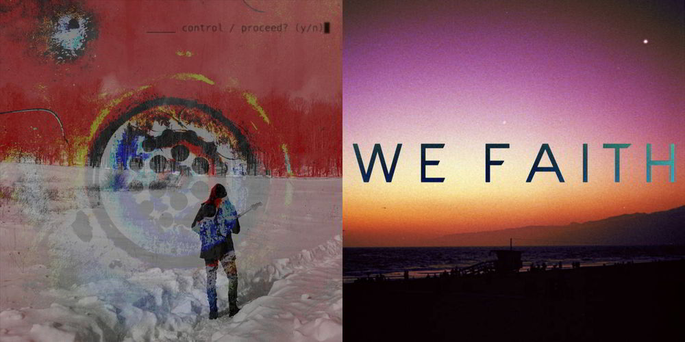 We Faith and Blank Control reviewed