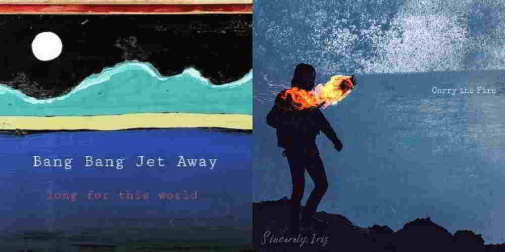 Sincerely Iris and Bang Bang Jet Away