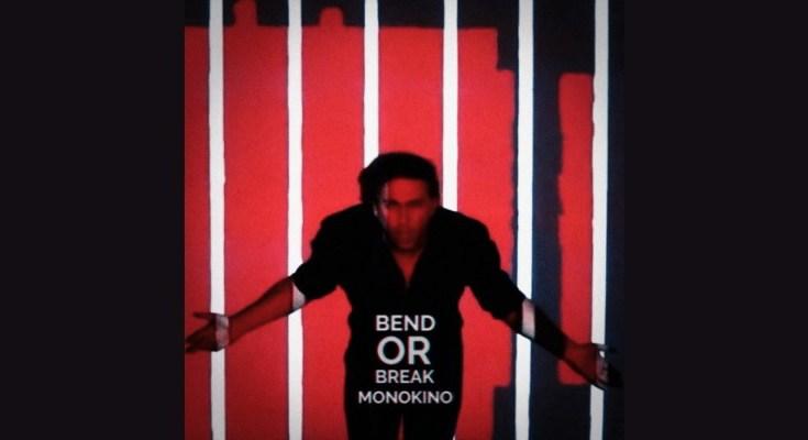 Monokino - Bend or Break review alt77