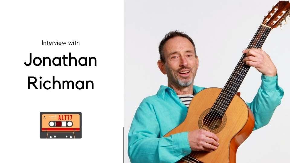 Jonathan Richman interview for alt77