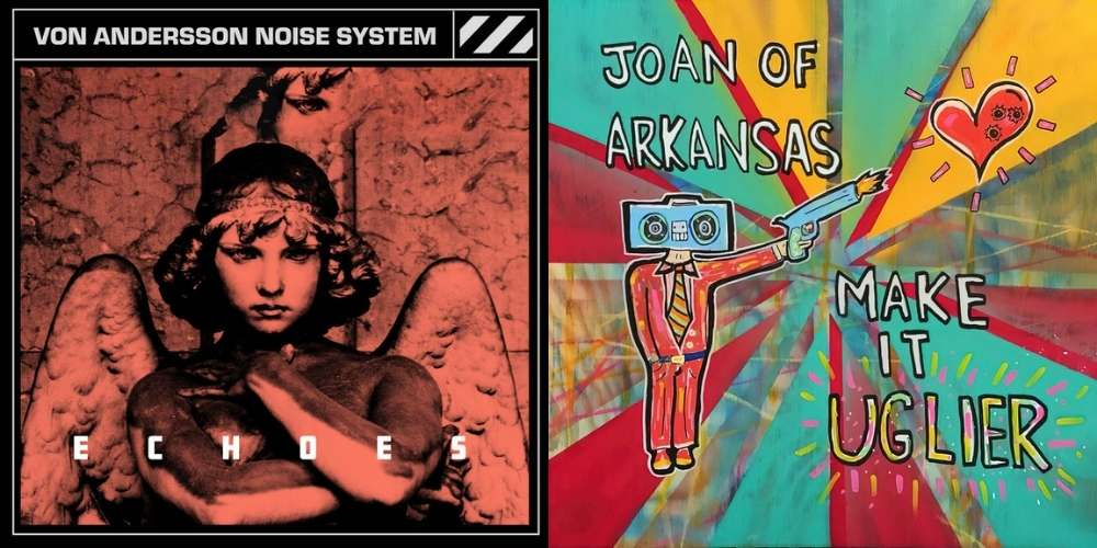 Joan of Arkansas and Von Andersson Noise System reviewed