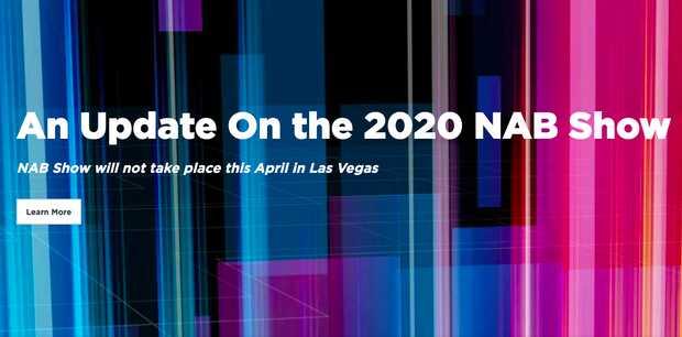 National Association of Broadcasters ha optado por suspender la celebración de NAB Show 2020 prevista entre el 17 y el 22 de abril en Las Vegas.