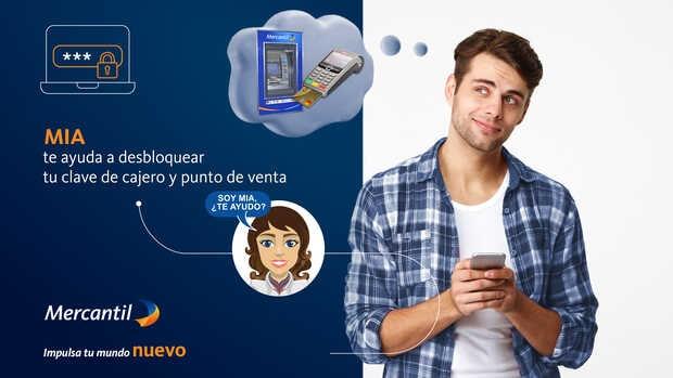 Asistente virtual del banco Mercantil agrega el desbloqueo de la clave de cajero automático y puntos de venta a sus funciones