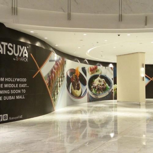 Hoarding for Katsuya in Dubai Mall Fashion Avenue