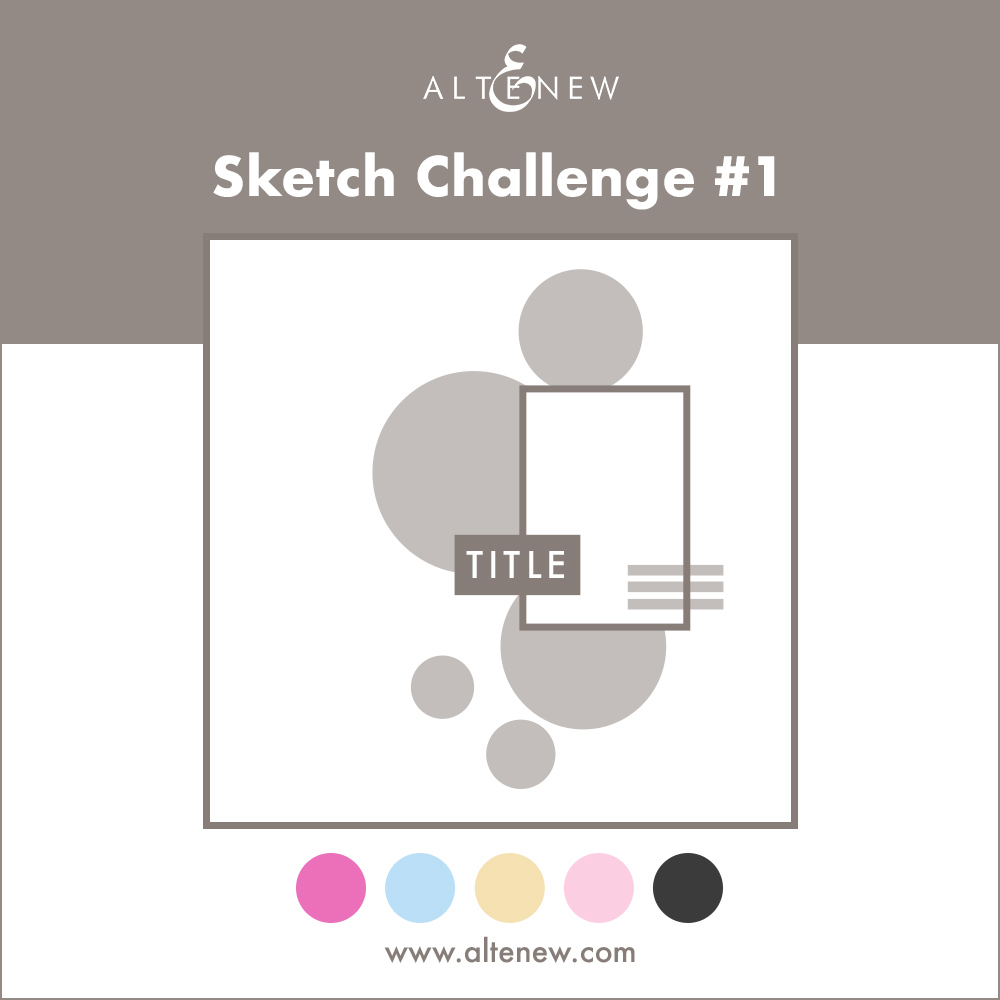 March 2017 Altenew Layout Sketch Challenge. By @ahorton, Halftone Circles Stamp Set - @Altenew