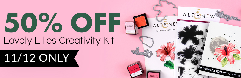 Get 50% OFF Lovely Lilies Creativity Kit