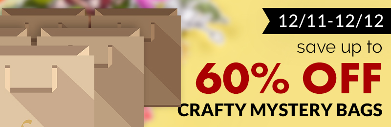 Save up to 64% OFF with our NEW Crafty Mystery Bags