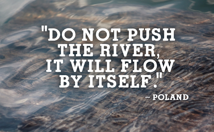 21 Beautiful And Inspirational Proverbs From Around The World - River - Poland