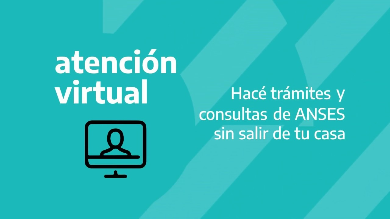 ANSES suma nuevos Trámites para la Atención Virtual
