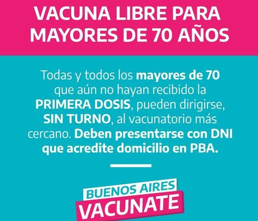 Los Mayores de 70 años podrán Vacunarse Sin Turno Previo
