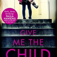 #Review: Give Me The Child by #author Mel McGrath @goodreads