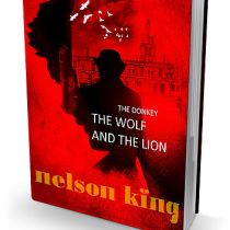 The Donkey, the Wolf and the Lion by Nelson King | Guest Post on Alternative-Read.com