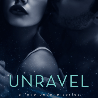 4. Unravel- A love Undone Series ~ Artist/Designer : Arijana K., Cover It! Designs