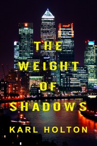 The Weight of Shadows by Karl Holton on Alternative-Read.com