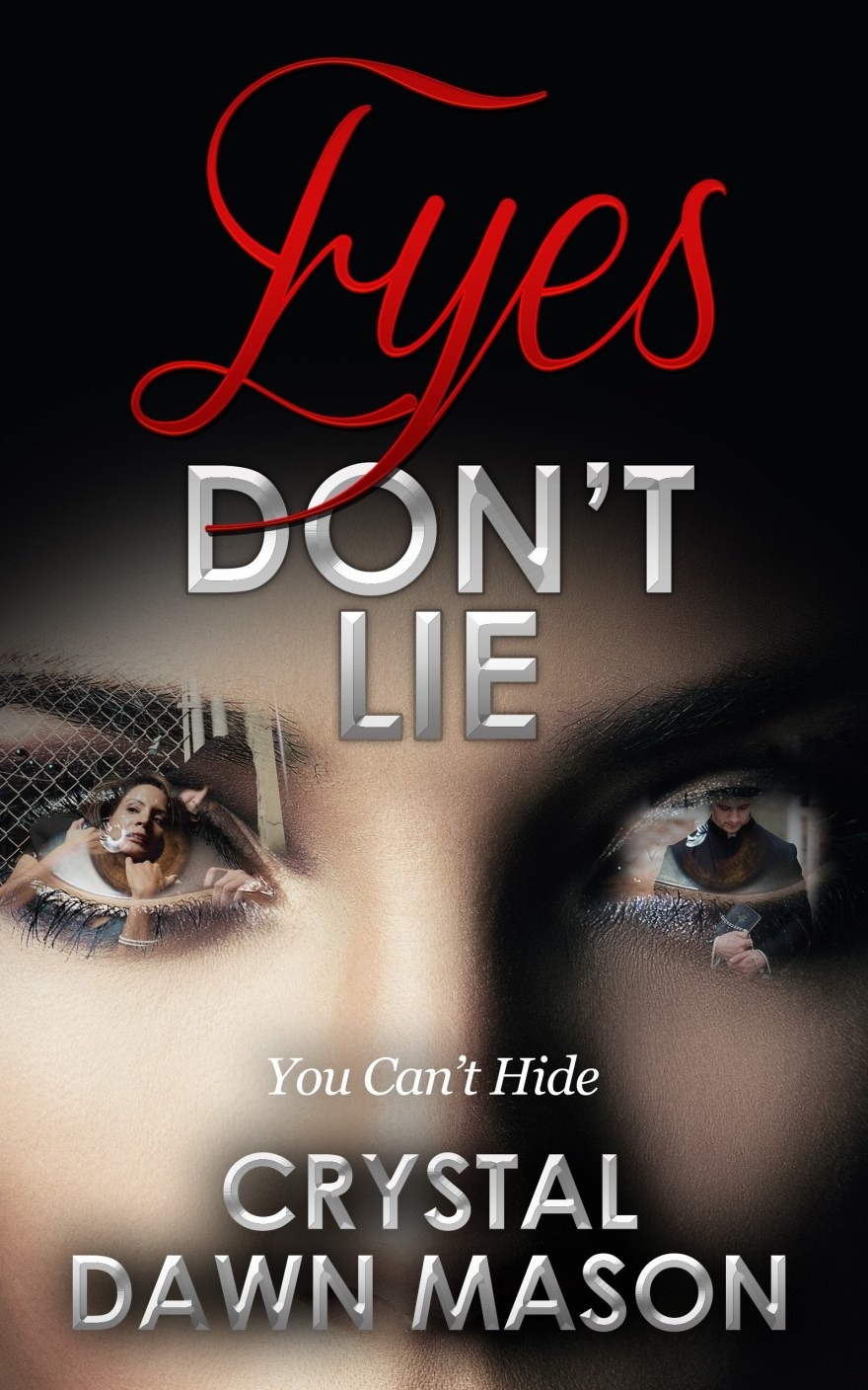 Cover to Eyes Don't Lie (3)