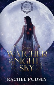 The Watcher of the Night Sky by Rachel Pudsey