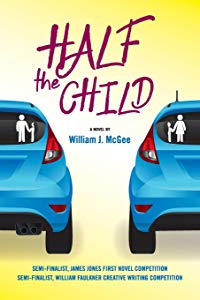Half the Child by William J. McGee