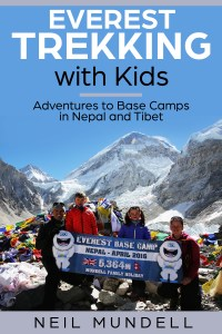 Everest Trekking With Kids: Adventures to Base Camps in Nepal and Tibet byNeil Mundell