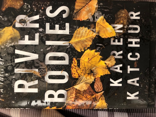 River Bodies by Karen Katchur is part mystery and part police procedural #TuesdayThoughts #TalkTuesday #Interview with #author @karenkatchur #TeaserTuesday #TuesdayBookBlog