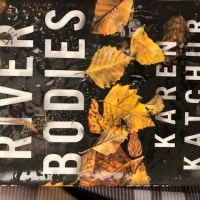River Bodies River Bodies (Northampton County Book 1) by Karen Katchur