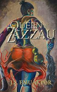 Queen of Zazzau by J.S. Emuakpor