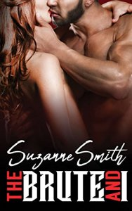 The Brute And I by Suzanne Smith